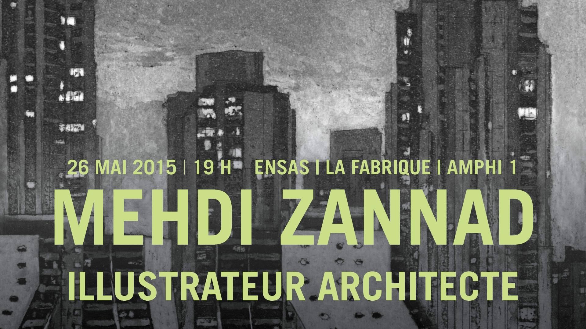 Mehdi Zannad, dessin, Architecture, Conférence, Strasbourg